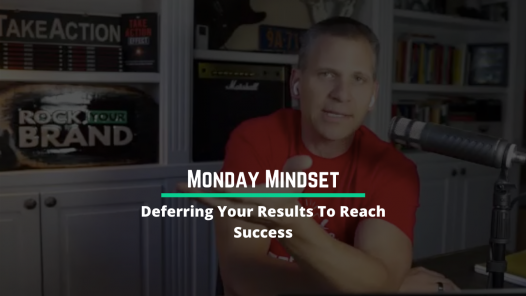RYB 977: Deferring Your Results To Reach Success (Monday Mindset)