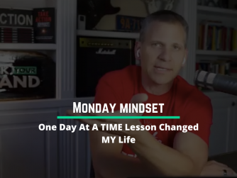 RYB 992: One Day At A TIME Lesson Changed My Life (Monday Mindset)