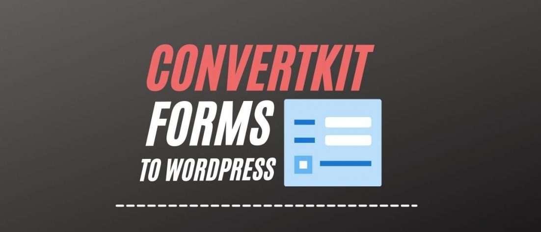 adding-convertkit-forms-to-wordpress