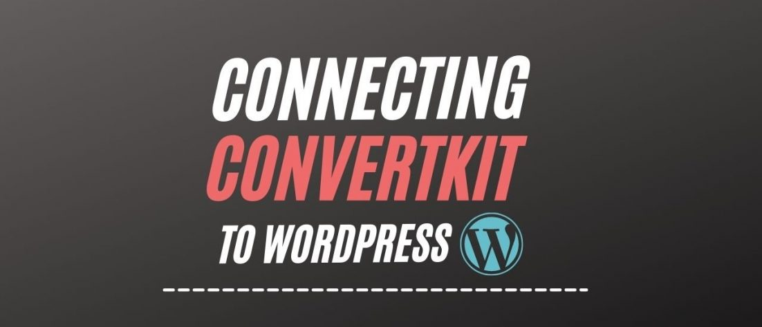 connect-convertkit-to-wordpress