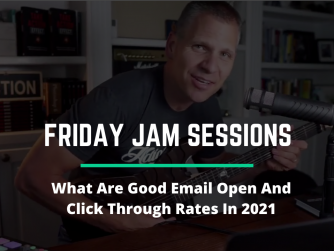 RYB994: What Are Good Email Open and Click-Through Rates in 2021? - Jam Session