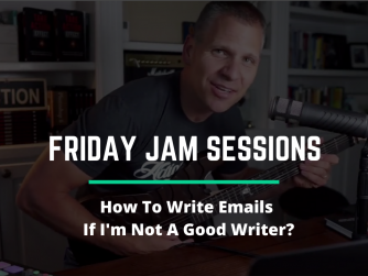 RYB 997: How To Write Emails If I'm Not A Good Writer? - Jam Session